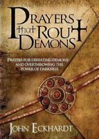 Prayers That Rout Demons, Paperback by Eckhardt, John, Brand New, Free shippi...