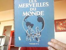 Album image chocolat : Les merveilles du monde. 1932- Chocolat Nestlé. Volume N°