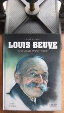 BIOGRAPHIE - LITTERATURE / LOUIS BEUVE NORMAND AVANT TOUT - CELINE GUENOLE  NEUF