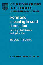 Form and Meaning in Word Formation: A Study of Afrikaans Reduplication (Cambridg
