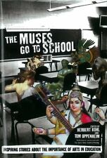 The Muses Go to School: Inspiring Stories About th
