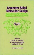 Computer-Aided Molecular Design : Applications in Agrochemicals, Materials and P