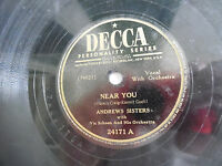 "Andrews Sisters Decca 24171 Near You How Lucky You Are 78rpm 10"" 198-4NE"