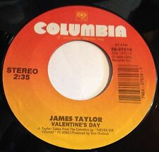 James Taylor 45 Valentines Day / Never Die Young
