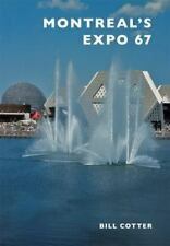 Montreal's Expo 67 (Paperback or Softback)