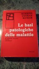 LE BASI PATOLOGICHE DELLE MALATTIE ROBBIN COTRAN MUMAR PICCIN III ED. ITALIANA