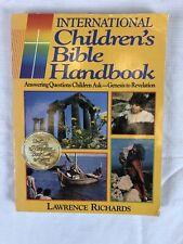 International Children's Bible Handbook by Richards, Larry Softcover