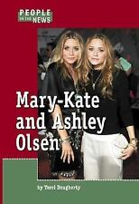 Mary-Kate and Ashley Olsen (People in the News)-ExLibrary