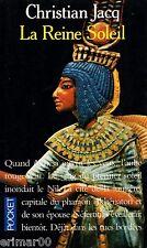La Reine Soleil / L'aimée de Toutankhamon // Christian JACQ // Egypte