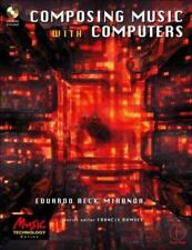 Composing Music with Computers (Music Technology)-ExLibrary