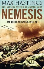 Nemesis - The Battle for Japan 1944-45 By Max Hastings