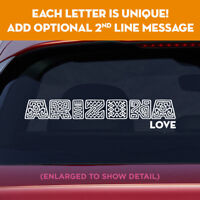 ARIZONA state unique lettering vinyl decal sticker add message on 2nd line!