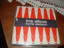 """LOS ALBAS """"KYRIE ELEISON-LA ULTIMA NOCHE""""  ITALDISC  ITALY'69"""