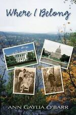 Mark Pacer: Where I Belong : A Young Man from Appalachia Leaves Home to...