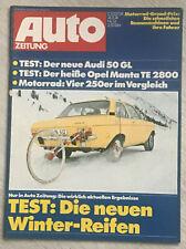 autozeitung 24/74: Opel Manta 2800 TE, Audi 50, 250er von Benelli, Maico, Honda