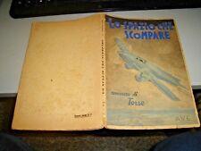 LO SPAZIO CHE SCOMPARE di TORRE - ED. A.V.E. 1940  libro RR