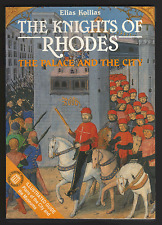 The Knights of Rhodes: The Palace and the City by Elias Kollias (Paperback, 2005