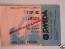 TORINO - LECCE BIGLIETTO TICKET 1985 / 86