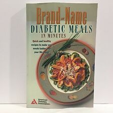 Brand-Name Diabetic Meals in Minutes American Diabetes Association Staff
