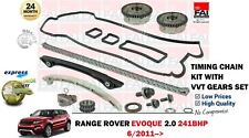 FOR RANGE ROVER EVOQUE 2.0 241BHP 2011-> TIMING CHAIN KIT WITH VVT GEARS SET