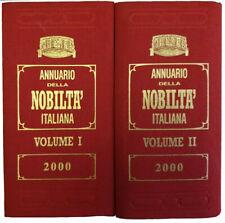 Annuario della nobiltà Italiana due volumi 2000 QUARTA SCELTA anziché euro 200