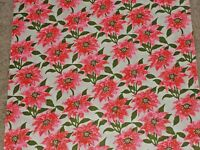 VTG CHRISTMAS WRAPPING PAPER GIFT WRAP 1960 POINSETTIA 2 YARDS PINK RED GREEN