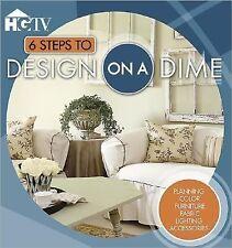 "HGTV ""6 STEPS TO DESIGN ON A DIME"" - PLANNING, COLOR, FABIC, FURNITURE, ETC."
