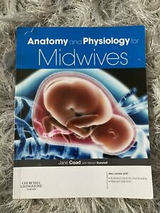 Anatomy and Physiology for Midwives, 3e, Very Good Condition Book, Dunstall EIHM