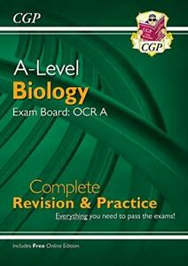 A-Level Biology: OCR A Year 1 & 2 Complete Revision & Practice w... by CGP Books
