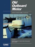 Old Outboard Motor Service Manual Vol. 1 by Clymer Publications Staff and...
