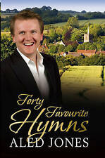 """""""AS NEW"""" Aled Jones' Forty Favourite Hymns, Jones, Aled, Book"""