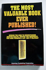 The Most Valuable Book Ever Published by Inc. Staff American Publishing...