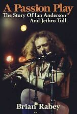 A Passion Play: The Story Of Ian Anderson And Jethro Tull, Music, Biography, Pri