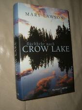 Mary Lawson: Rückkehr nach Crow Lake (Gebundene Ausgabe)