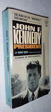 John F. Kennedy President by Hugh Sidey