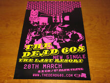 THE DEAD 60s - THE LAST RESORT - ORIGINAL UK PROMO POSTER