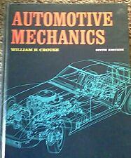 Automotive Mechanics William H. Crouse Sixth Edition McGraw-Hill 1970