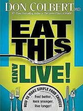 NEW Eat This and Live! by Don Colbert Paperback Book (English