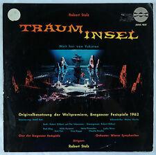 Robert Stolz: Trauminsel (Weit Her Von Yukatan) Opera/1962 Austria Amadeo VG++