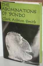 THE ABOMINATION OF YONDO by CLARK ASHTON SMITH~1960 Arkham House LIMITED Edition