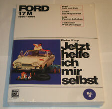 Reparaturanleitung Ford 17 M P3 Badewanne, Baujahre 1960 - 1964