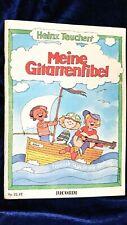 GITARREN NOTEN Meine Gitarrenfibel  Heinz Teuchert Ricordi Lernkurs für Kinder