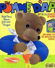 Pomme D'Api * n° 386 * avril 1998 revue enfant  Ti Michou Choupignon magazine