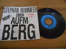 "7"" NDW Stephan Remmler - Oben aufm Berg : 1-sided (1 Song) Promo MERCURY Presski"