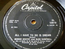 """BOBBIE GENTRY & GLEN CAMPBELL - ALL I HAVE TO DO IS DREAM     7"""" VINYL"""