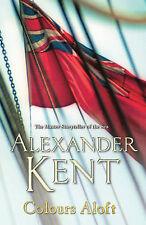 Colours Aloft ~ Alexander Kent Pb 2006 Naval Fiction 19th Century