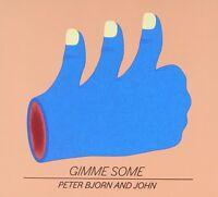 Peter Bjorn & John-Gimme Some CD   New