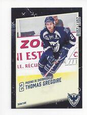 2017-18 Sherbrooke Phoenix (QMJHL) Thomas Gregoire (San Jose Barracuda)