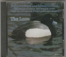 The Loon * Relaxation and Meditation * CD *