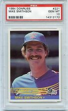 1984 DONRUSS MIKE SMITHSON #221 PSA 10 GEM MINT TOUGH LOW POP